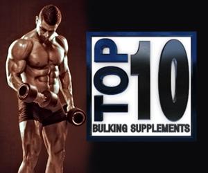 Top 10 Bulking Supplements