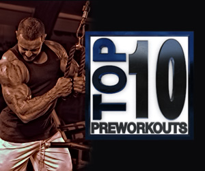 Top 10 Preworkout Supplements