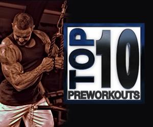 Top 10 Preworkout Supplements