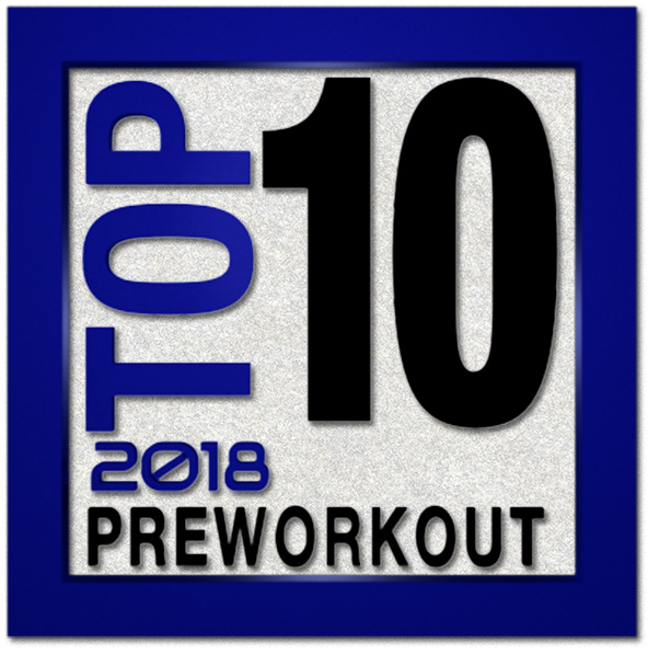 Top 10 Preworkouts For 2019