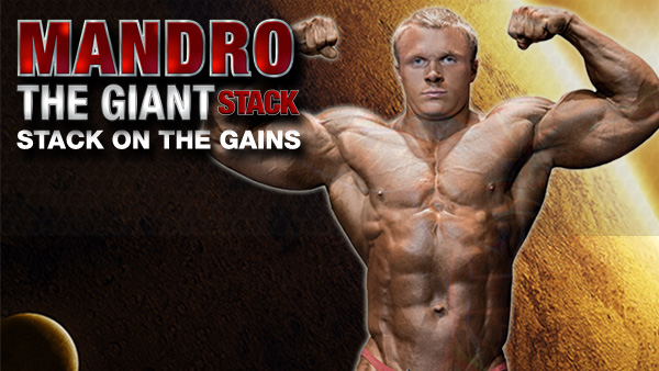 Mandro The Giant Stack – Stack On The Gains