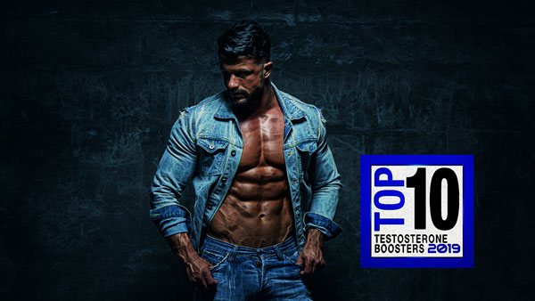 Top 10 Testosterone Boosters For 2019