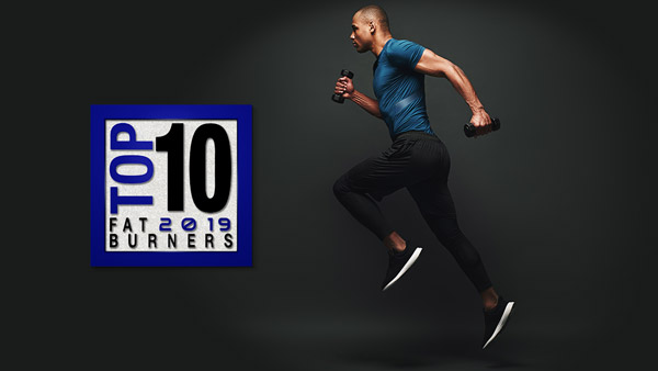 Top 10 Fat Burners 2019 Mid Season Update