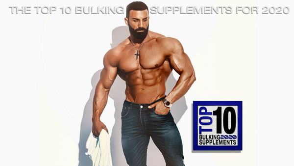 Top 10 Bulking Supplements For 2020