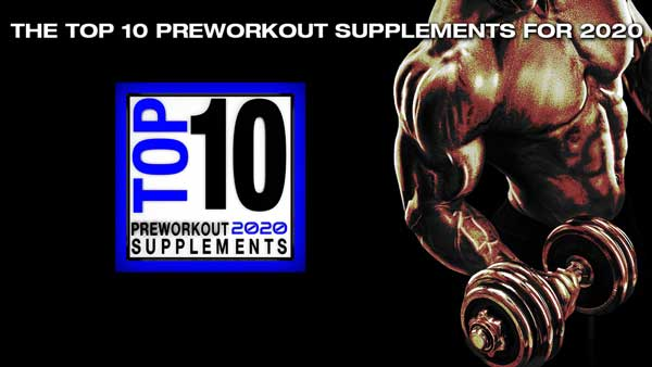 Top 10 Preworkout Supplements For 2020