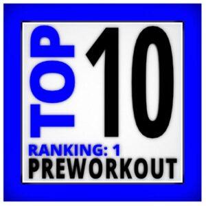 Top 10 Preworkouts
